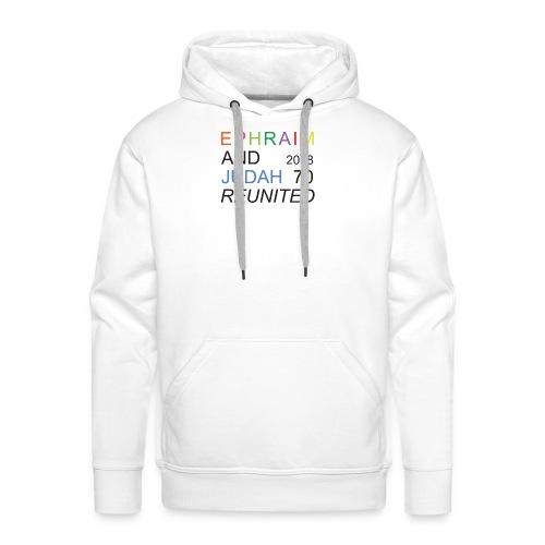 EPHRAIM AND JUDAH Reunited 2018 - 70 - Mannen Premium hoodie