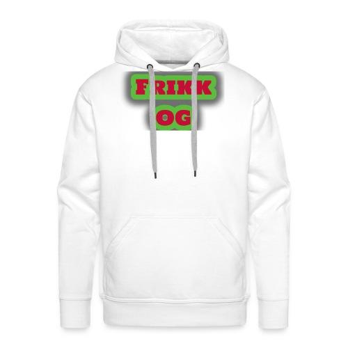 Frikk OG - Premium hettegenser for menn