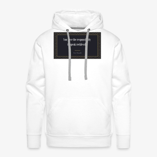 Chappelle-Zitat: You have the responsibility ... - Männer Premium Hoodie