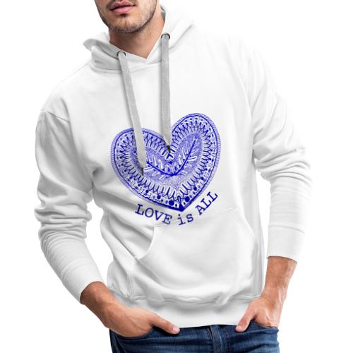 love is all - Mannen Premium hoodie