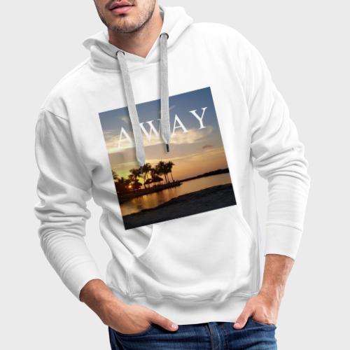 Away - Männer Premium Hoodie