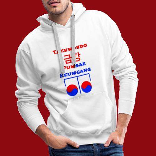 Keumgang - Pumsae Taekwondo - Poomse Kumgang Korea - Männer Premium Hoodie