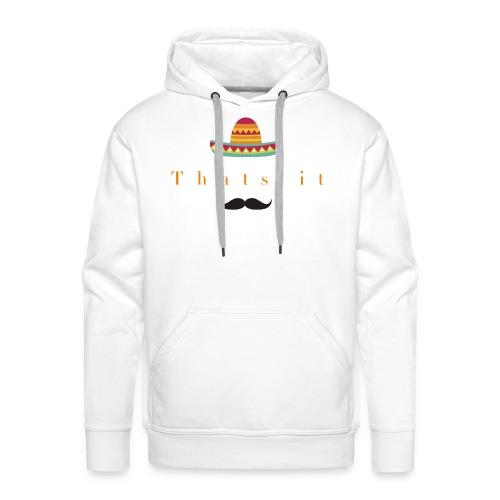 cinco de mayo Thatsit - Männer Premium Hoodie