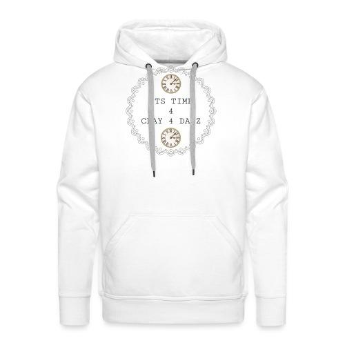 CLAY 4 DAYZ: ITS TIME 4 CLAY 4 DAYZ (WHITE) - Men's Premium Hoodie