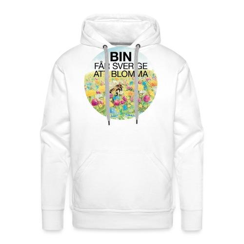 Bin får Sverige att blomma - Premiumluvtröja herr