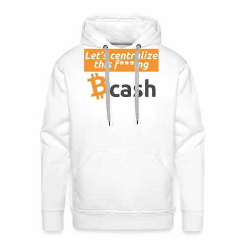 Bcash centralized - Felpa con cappuccio premium da uomo