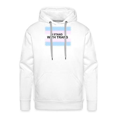 Trans - I Stand - Men's Premium Hoodie