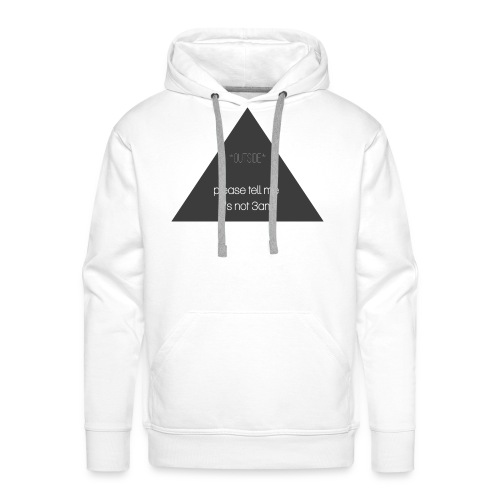 It's not 3am - Men's Premium Hoodie