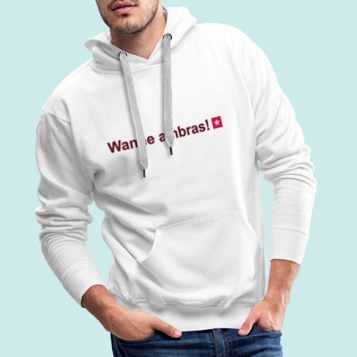 Wanne ambras mr def b hori def - Mannen Premium hoodie