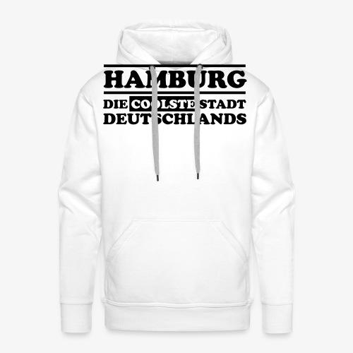Hamburg Die coolste Stadt Deutschlands B 1c - Männer Premium Hoodie