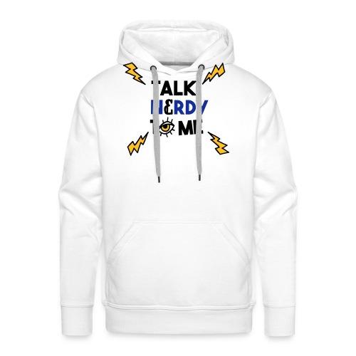 Talk nerdy to me3 1 outlines - Mannen Premium hoodie
