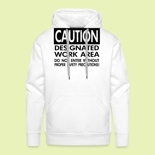 Caution work area - Mannen Premium hoodie