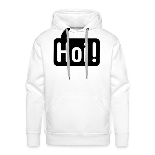 hoi front - Mannen Premium hoodie
