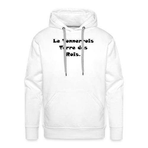 Le Tonnerrois Terre de Rois - Sweat-shirt à capuche Premium pour hommes