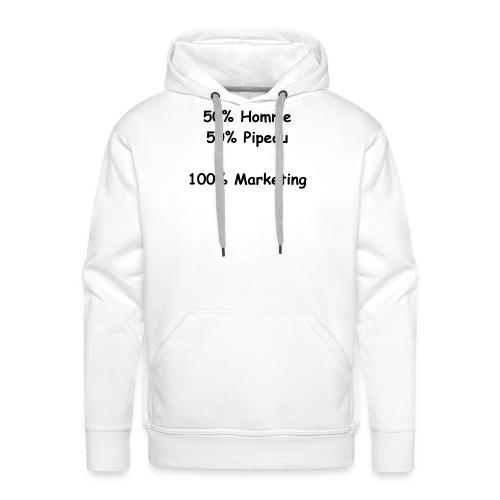 Homme, Pipeau & Marketing - Sweat-shirt à capuche Premium pour hommes