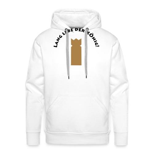 Lang lebe der König_by Lola - Männer Premium Hoodie