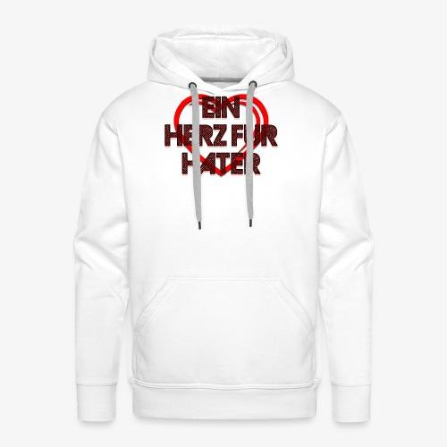Ein Herz für Hater - Männer Premium Hoodie