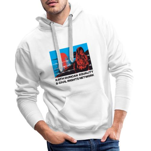 Kath Duncan Equality and Civil Rights Network - Men's Premium Hoodie