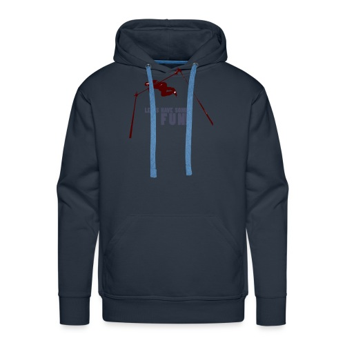 Let s have some FUN - Mannen Premium hoodie
