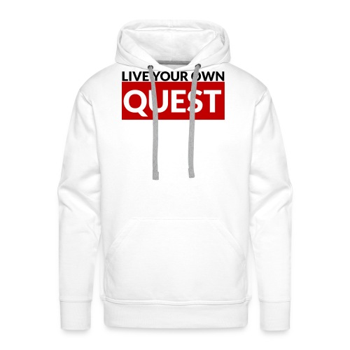Live Your Own Quest - Sweat-shirt à capuche Premium pour hommes