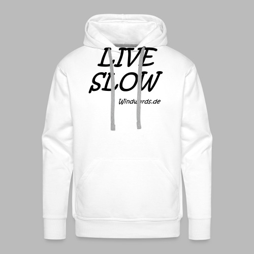 live slow - Männer Premium Hoodie