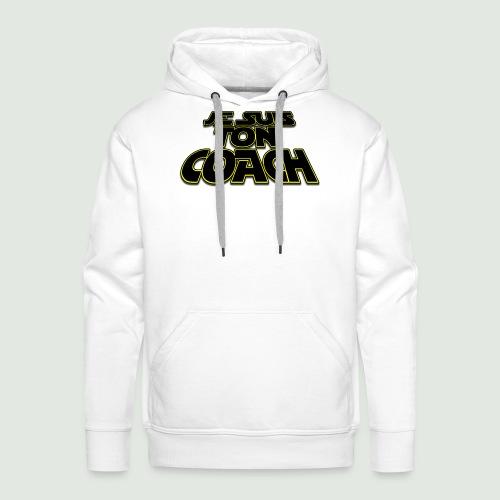 je suis ton coach - Sweat-shirt à capuche Premium pour hommes