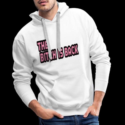 The Bitch - Männer Premium Hoodie