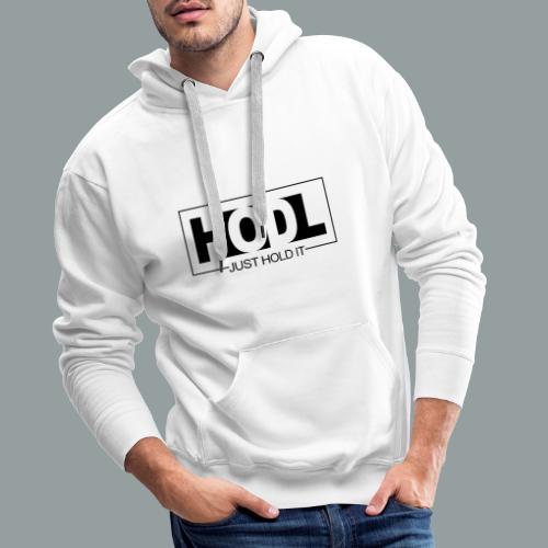 Just HOLD It - Sudadera con capucha premium para hombre