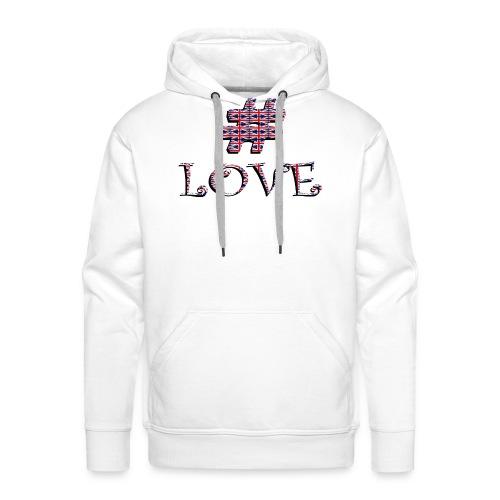 hashtag love - Sweat-shirt à capuche Premium pour hommes