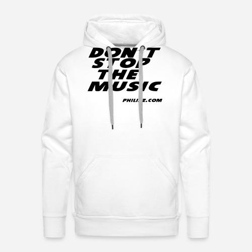 dontstopthemusic - Men's Premium Hoodie