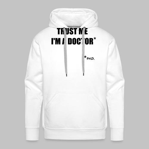 Trust me - Men's Premium Hoodie