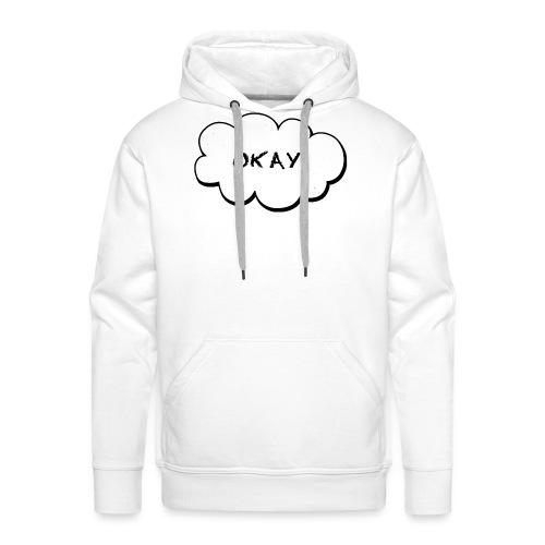 okay_2-jpg - Mannen Premium hoodie