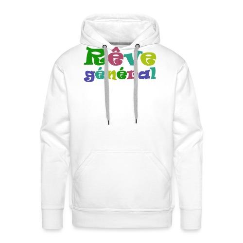 rêve général - Sweat-shirt à capuche Premium pour hommes