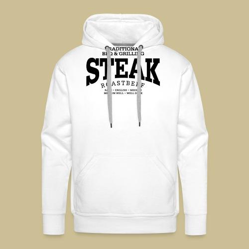 Steak (black) - Männer Premium Hoodie