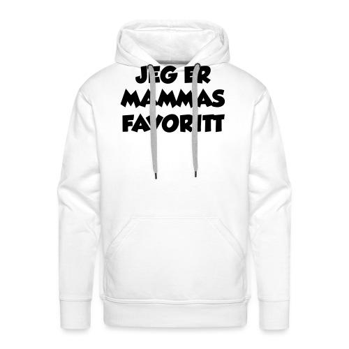 «Jeg er mammas favoritt» (fra Det norske plagg) - Premium hettegenser for menn