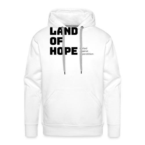 Land of Hope - Herre Premium hættetrøje