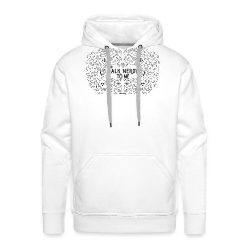 TalkNerdyToMe - Mannen Premium hoodie
