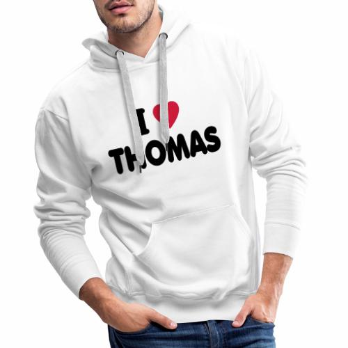 I love Thomas - Männer Premium Hoodie