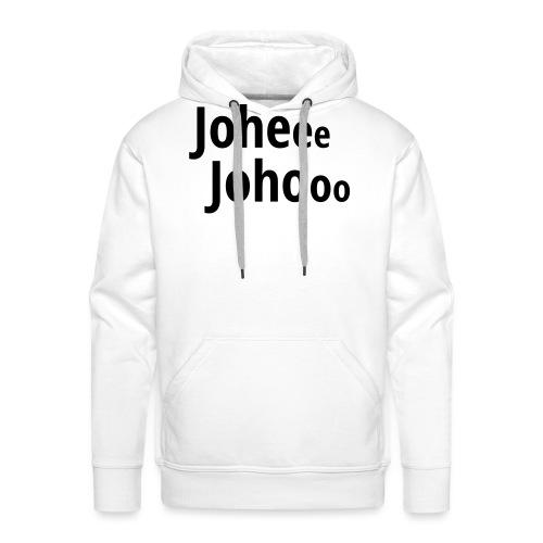 Premium T-Shirt Johee Johoo - Mannen Premium hoodie