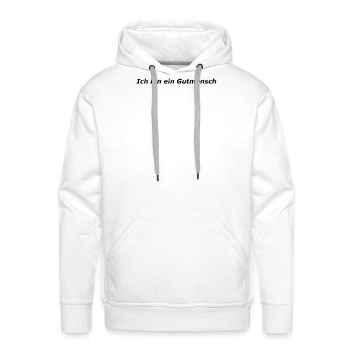Gutmensch - Männer Premium Hoodie