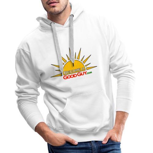 BecomeAGoodGuy Merchandise - Mannen Premium hoodie
