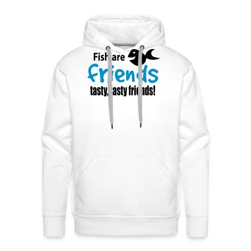 Fisk er venner - Premium hettegenser for menn
