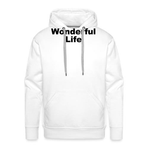 WonderfulLife - Männer Premium Hoodie