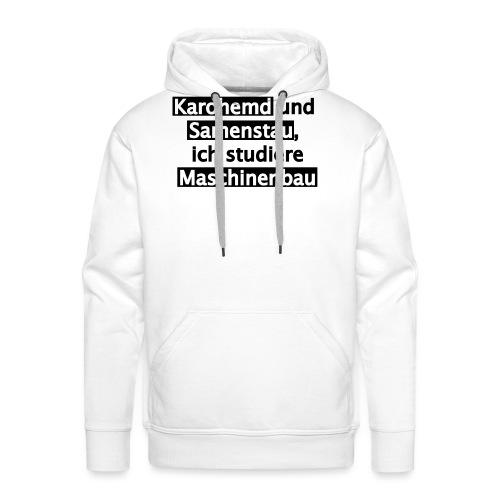 Student--Maschinenbau--T-Shirt--Spruch--white - Männer Premium Hoodie