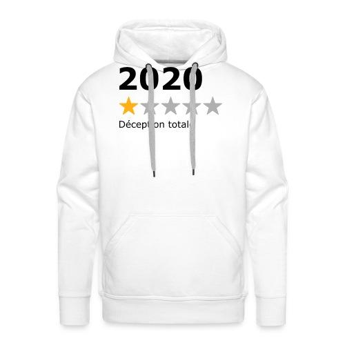 2020 déception totale - Sweat-shirt à capuche Premium pour hommes