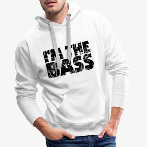 I'm the Bass Vintage Black - Männer Premium Hoodie