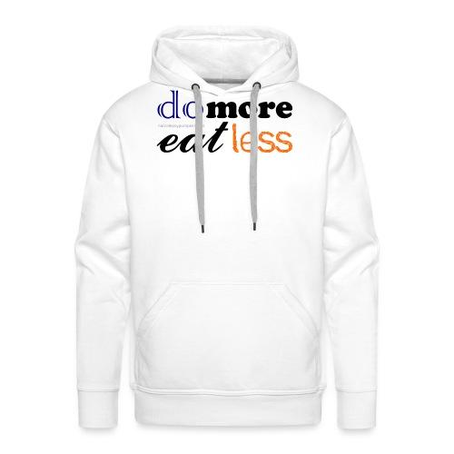 Eat more do less - Men's Premium Hoodie