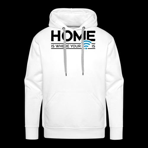 home is where … wi-fi - Männer Premium Hoodie