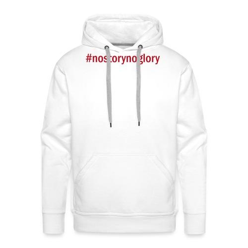 nostorynoglory - Männer Premium Hoodie