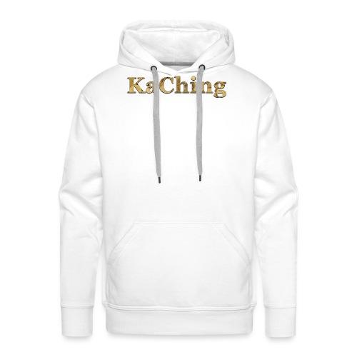KaChing - hörst du die Kasse klingeln? - Männer Premium Hoodie